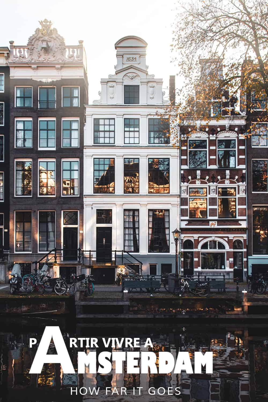Vivre à Amsterdam
